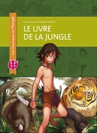 Julien Choy et Rudyard Kipling - Le livre de la jungle.