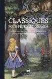 Julien Colliat - Classiques pour petits et grands - Alice au pays des merveilles ; Le magicien d'Oz ; Les quatre filles du Dr March ; Peter Pan.