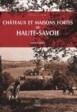 Julien Coppier - Châteaux et maisons fortes de Haute-Savoie.