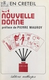 Julien Créteil et Pierre Mauroy - La nouvelle donne.