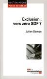 Julien Damon - Exclusion : vers zéro SDF ?.