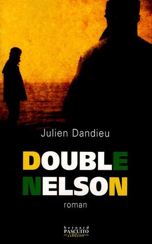 Julien Dandieu - Double Nelson.