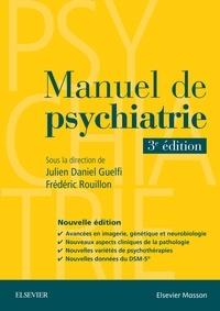Julien-Daniel Guelfi et Frédéric Rouillon - Manuel de psychiatrie.