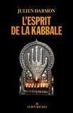 Julien Darmon - L'esprit de la kabbale.