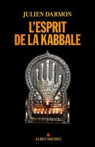 L'esprit de la kabbale - Julien Darmon pdf epub