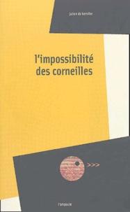 Julien de Kerviler - L'impossibilité des corneilles.