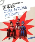 Julien Debove - Savoir tout faire pour le web CSS3, HTLM5 et jQuery. 1 Cédérom