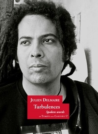 Julien Delmaire - Turbulences - Slam poésie & spoken word.