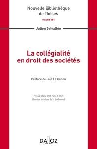 Julien Delvallée - La collégialité en droit des sociétés.