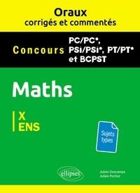 Mathématiques Concours PC/PC*, PSI/PSI*, PT/PT* et BCPST X et ENS - Julien Descamps |