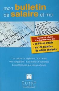 Julien Dimur et Noémie Gobeaut - Mon bulletin de salaire et moi.