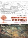 Julien Dossier - Renaissance écologique - 24 chantiers pour le monde de demain.