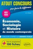 Julien Dubuis - Economie, Sociologie et Histoire du monde contemporain (ESH) - Concours d'entrée aux grandes écoles. ECE1 et ECE2. 100 fiches.