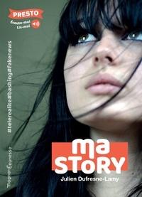 Julien Dufresne-Lamy - Ma story - Presto.