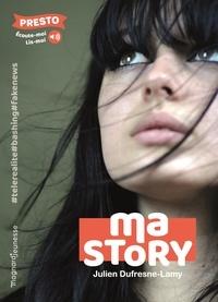 Julien Dufresne-Lamy - Ma story.