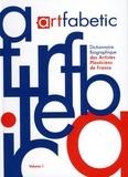 Julien Dumas - Artfabetic - Dictionnaire biographique des artistes plasticiens de France, Tome 1.