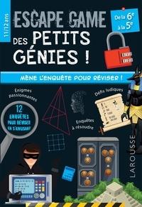 Julien Durand et Arnaud Durand - Escape game des petits génies de la 6e à la 5e.