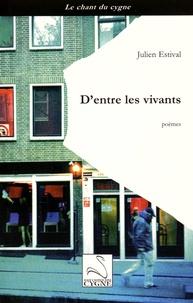 Julien Estival - D'entre les vivants.