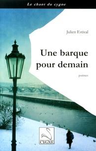 Julien Estival - Une barque pour demain.