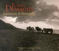 Julien Faure-Conorton - Robert Demachy, impressions de Normandie - Photographies du Calvados, 1880-1920.