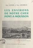 Julien Florange et Pierre Lœvenbruck - Les environs de notre cher Pont-à-Mousson.