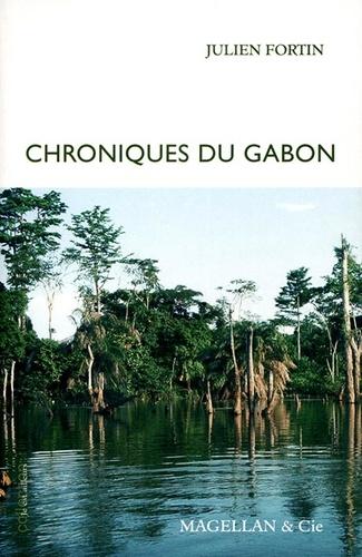 Julien Fortin - Chroniques du Gabon.