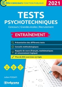 Julien Fossati - Tests psychotechniques - Entraînement. Concours, Grandes écoles, Recrutement.