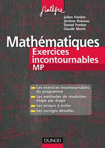 Julien Freslon et Jérôme Poineau - Mathématiques - Exercices incontournables MP.