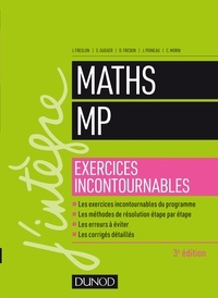 Julien Freslon et Sylvain Gugger - Maths MP - Exercices incontournables - 3e éd..
