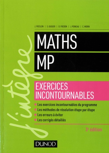 Maths MP. Exercices incontournables 3e édition