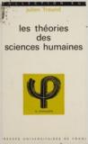 Julien Freund et Jean Lacroix - Les théories des sciences humaines.