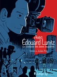 Julien Frey et  Nadar - Avec Edouard Luntz - Le cinéaste des âmes inquiètes.