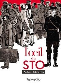 Julien Frey et  Nadar - L'oeil du STO.