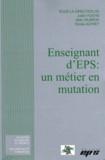 Julien Fuchs et Alain Vilbrod - Enseignant d'EPS : un métier en mutation.