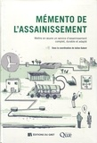 Julien Gabert - Mémento de l'assainissement - Mettre en oeuvre un service d'assainissement complet, durable et adapté. 1 Clé Usb