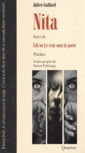 Julien Gaillard - Nita - Suivi de Lili ou Le vent sous la porte.