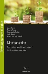 Julien Garcia et Tatiana Reyes - Monétarisation - Quels enjeux pour l'écoconception ? EcoSD Annual Workshop 2019.