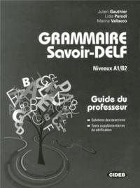 Corridashivernales.be Grammaire Savoir-DELF Niveaux A1/B2 - Guide du professeur Image