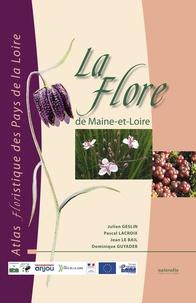 Julien Geslin et Pascal Lacroix - La flore de Maine-et-Loire - Atlas floristique des Pays de la Loire.