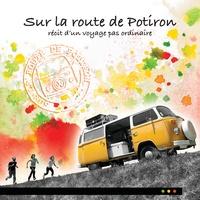 Julien Giraud et Mylène Giraud-Tahar - Sur la route de Potiron - Récit d'un voyage pas ordinaire.