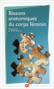 Julien Goeury - Blasons anatomiques du corps féminin.