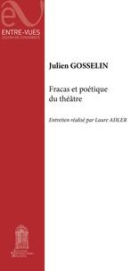 Téléchargez des livres gratuits en ligne pour kobo Fracas et poétique du théâtre  - Entretien réalisé par Laure Adler 9782357680531
