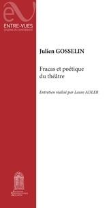 Julien Gosselin - Fracas et poétique du théâtre - Entretien réalisé par Laure Adler.