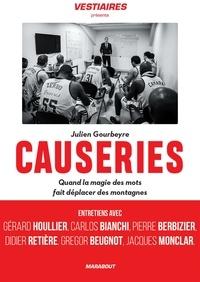 Julien Gourbeyre - Causeries - Quand la magie des mots fait déplacer des montagnes.