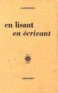Julien Gracq - En lisant, en écrivant.