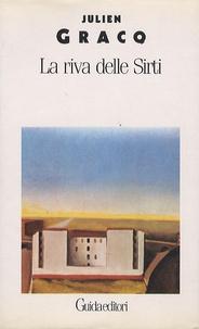 Julien Gracq - La riva delle Sirti.