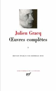 Julien Gracq - Oeuvres complètes - Tome 1.