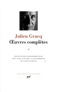 Julien Gracq - Oeuvres complètes - Tome 2.