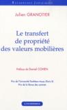 Julien Granotier - Le transfert de propriété des valeurs mobilières.