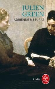 Julien Green - Adrienne Mesurat.